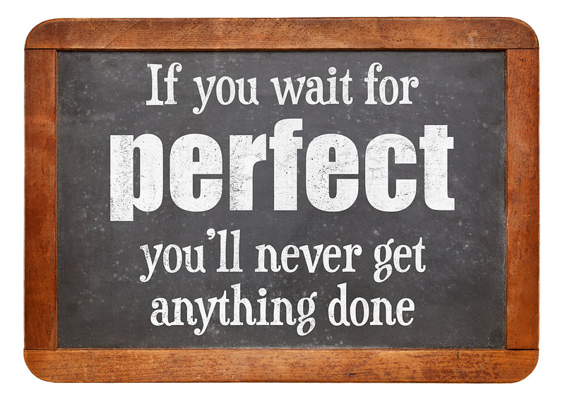 "ARE YOU STUCK IN ""BEING PERFECT""?"